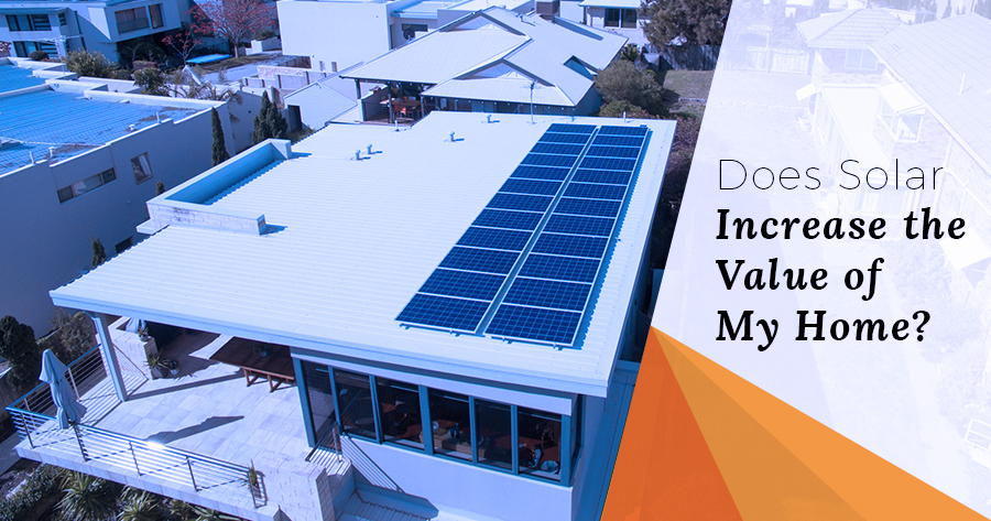 Does solar increase the value of my home?