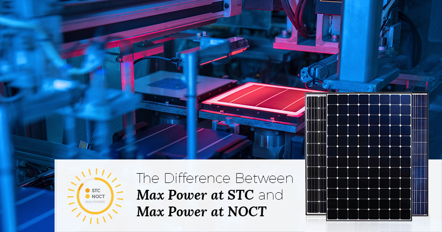 Difference between Max Power at STC and NOCT