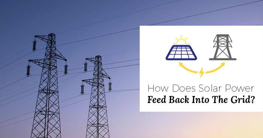 How Does Solar Power Feed Back Into The Grid? | Infinite Energy