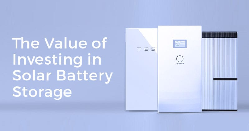 Solar Battery Storage >> The Value Of Investing In Battery Storage Infinite Energy