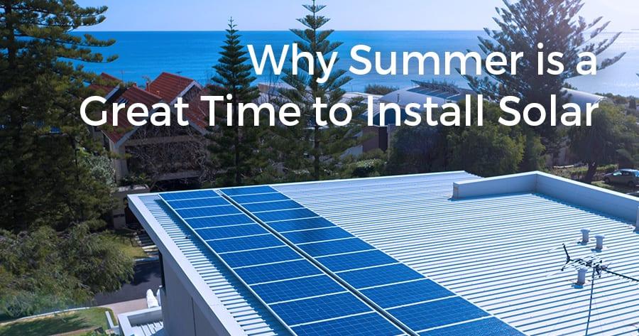 install solar in summer