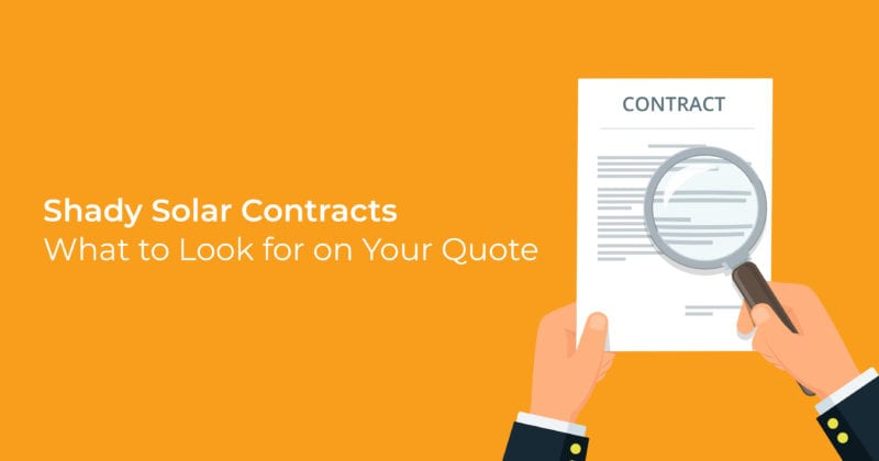 Shady Solar Contracts: What to Look for on Your Quote