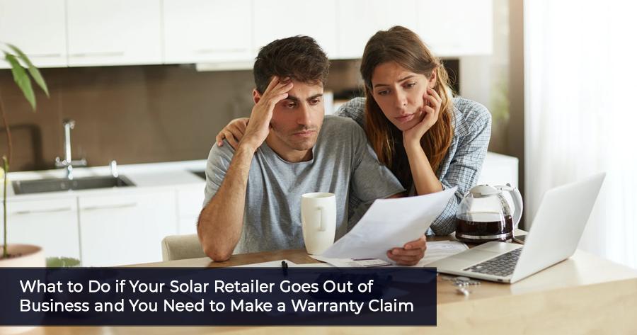 Solar retailer warranty claim